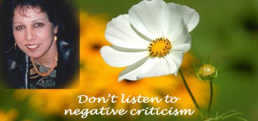 Don't listen to negative criticism (Video)