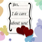 I care about you