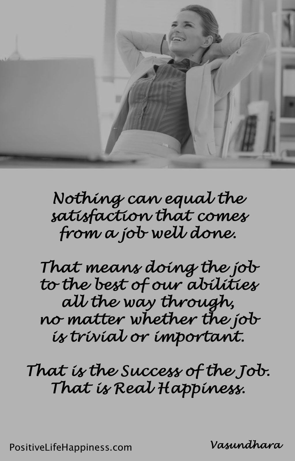 A job well done is success and happiness