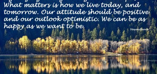 Live today positively