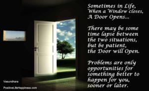 When a window closes a door opens